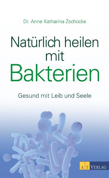 Buch - Natürlich heilen mit Bakterien